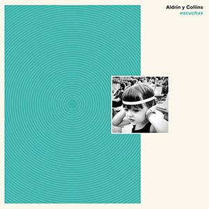 Aldrin Y Collins - Escuchas 1 - fanzine