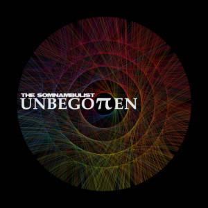 The Somnambulist - Unbegotten 12 - fanzine