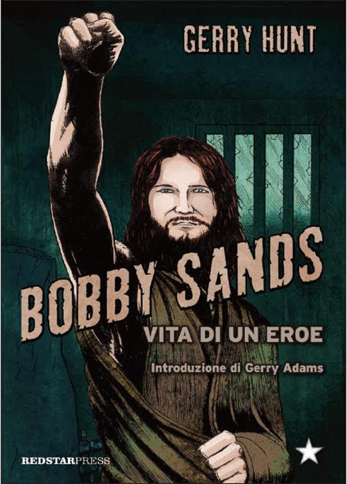 Bobby Sands – Vita Di Un Eroe 1 - fanzine