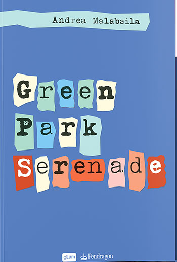Green Park Serenade di Andrea Malabaila 1 - fanzine