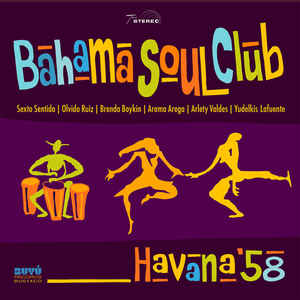 Bahama Soul Club - Havana ' 58 1 - fanzine