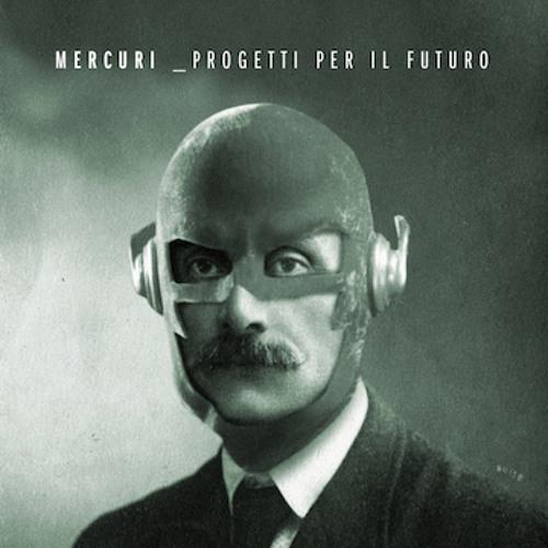 Mercuri - Progetti Per Il Futuro 1 - fanzine