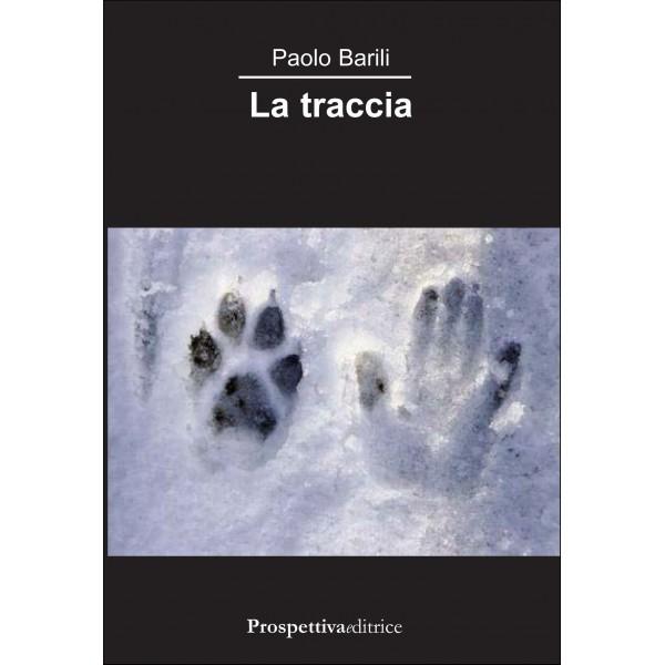 La Traccia Autore di Paolo Barili 1 - fanzine