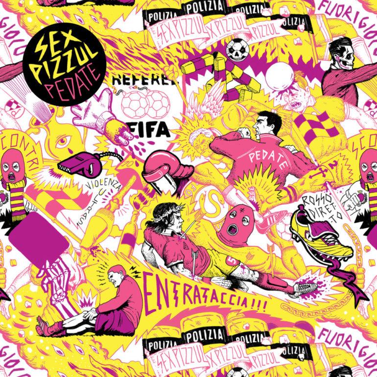 Sex Pizzul - Pedate 1 - fanzine