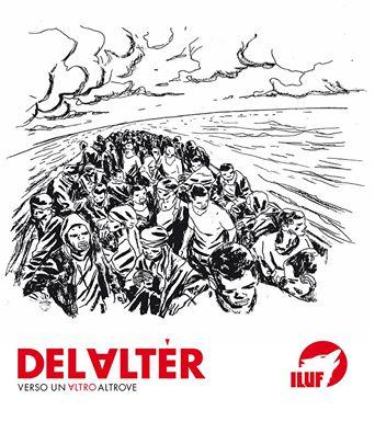 I Luf - Delalter - Verso Un Altro Altrove 1 - fanzine