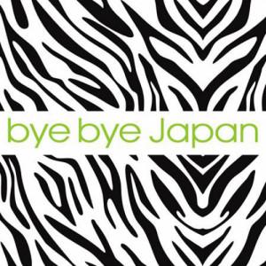 """Bye Bye Japan - Bye Bye Japan - 7"""" 1 - fanzine"""