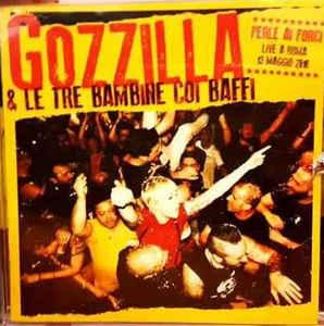 Gozzilla & Le Tre Bambine Coi Baffi - Perle ai Porci-Live a Roma 13 maggio 2016 1 - fanzine