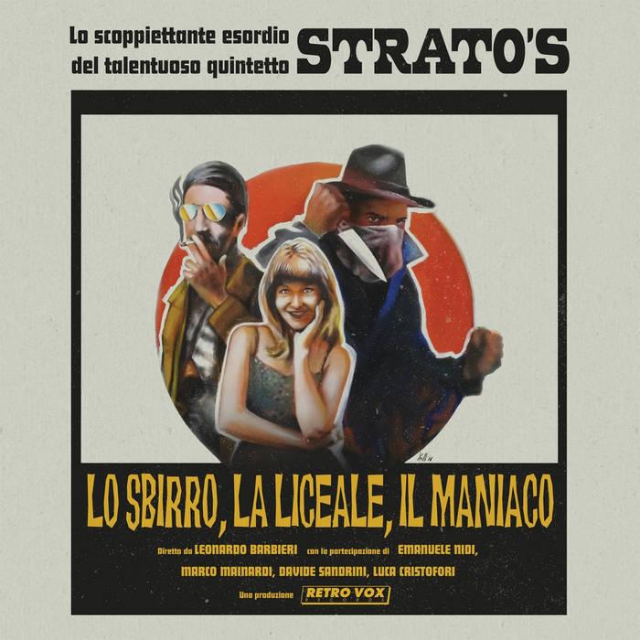 Strato's - Lo Sbirro, La Liceale, Il Maniaco 4 - fanzine