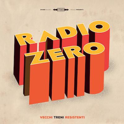 Radio Zero - Vecchi Treni Resistenti 2 - fanzine
