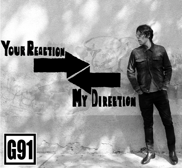 G91 - Your Reaction My Direction 1 - fanzine