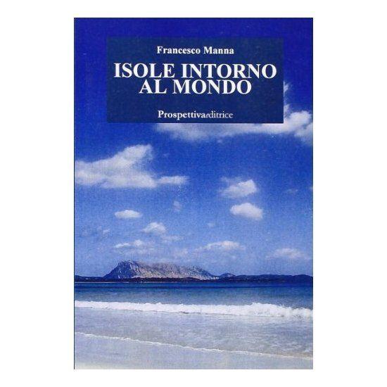 Isole intorno al mondo di Francesco Manna 1 - fanzine