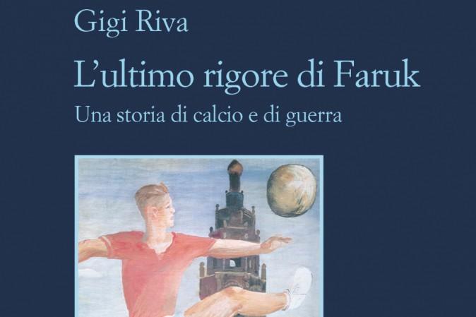 Gigi riva - l' ultimo rigore di Faruk 8 - fanzine