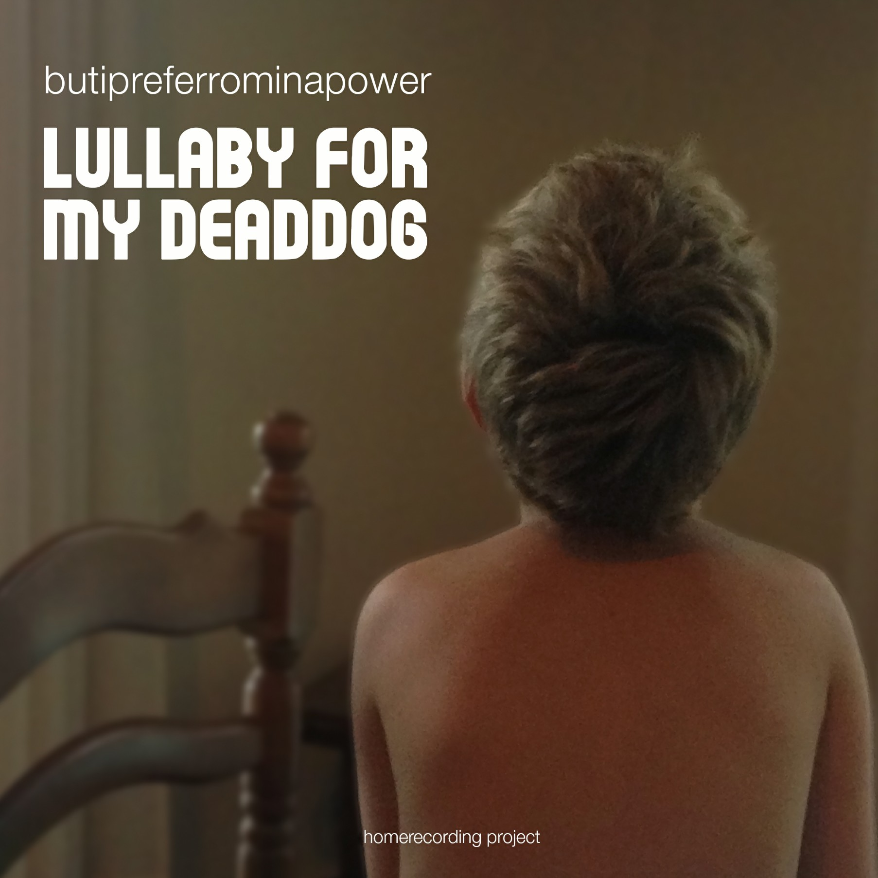 BUTIPREFERROMINAPOWER - LULLABY FOR MY DEADDOG 9 - fanzine