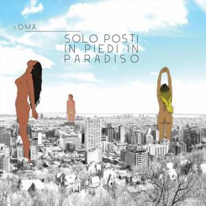 rOMA - Solo Posti In Piedi In Paradiso 1 - fanzine