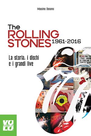 The Rolling Stones 1961-2016 di Massimo Bonanno 1 - fanzine
