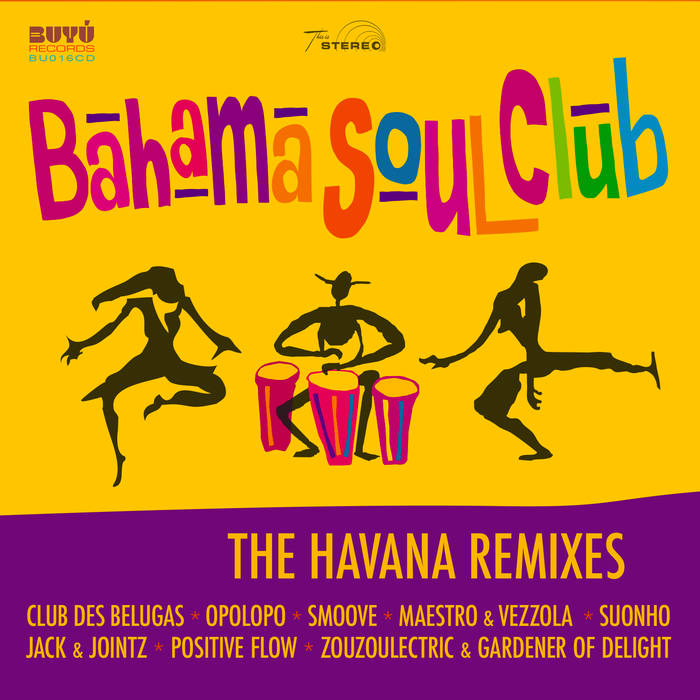 Bahama Soul Club - The Havana Remixes 2 - fanzine