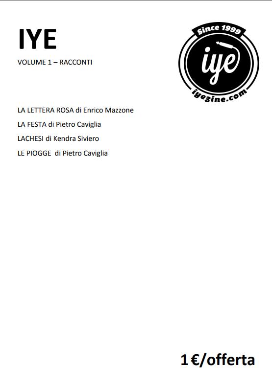 IYE - VOLUME 1 - RACCONTI 1 - fanzine