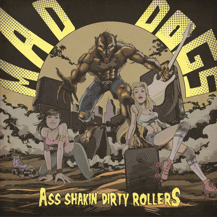Mad Dogs - Ass Shakin' Dirty Rollers 4 - fanzine