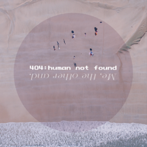 Me, The Other And - Over in 404 Human Not Found 1 - fanzine