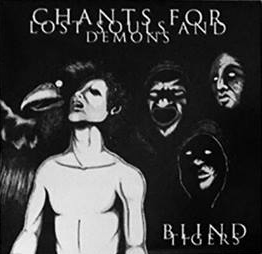 Blind Tigers - Chants For Lost Souls And Demons 1 - fanzine