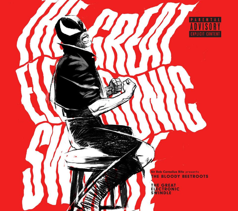 The Bloody Beetroots - The Great Electronic Swindle 8 - fanzine