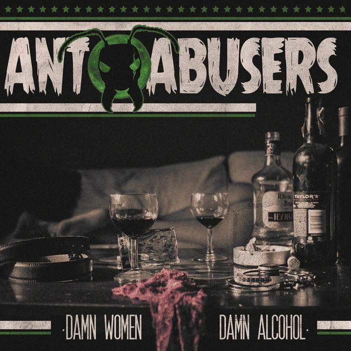 Ant Abusers - Damn Women Damn Alcohol 4 - fanzine