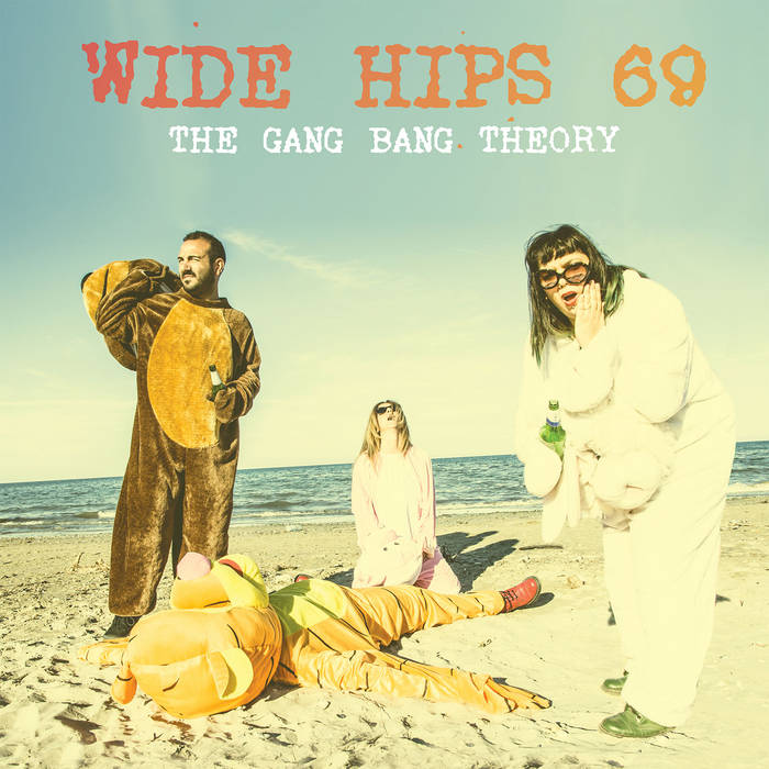 Wide Hips 69 - The Gang Bang Theory 8 - fanzine