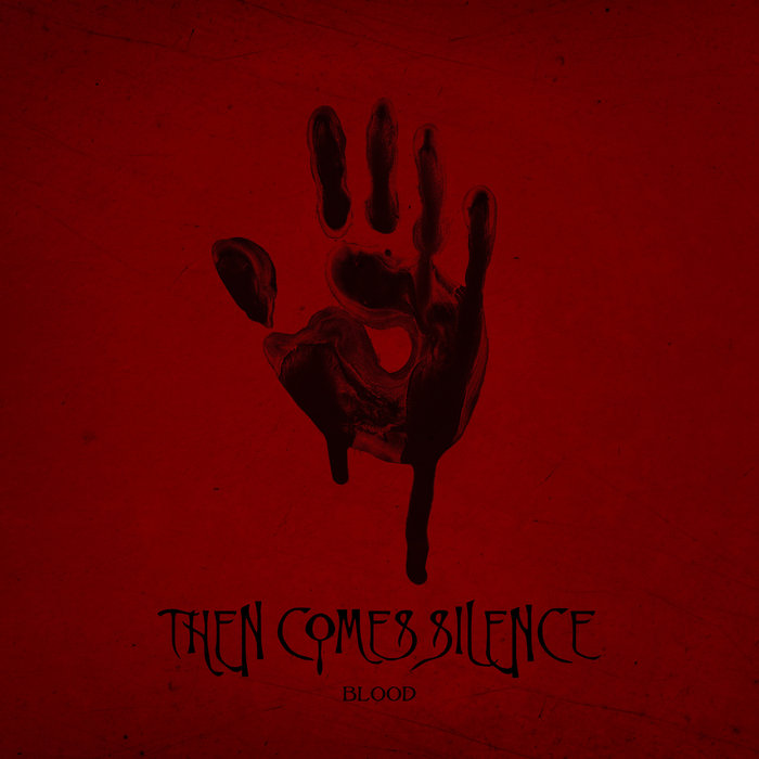 Then Comes Silence - Blood 1 - fanzine