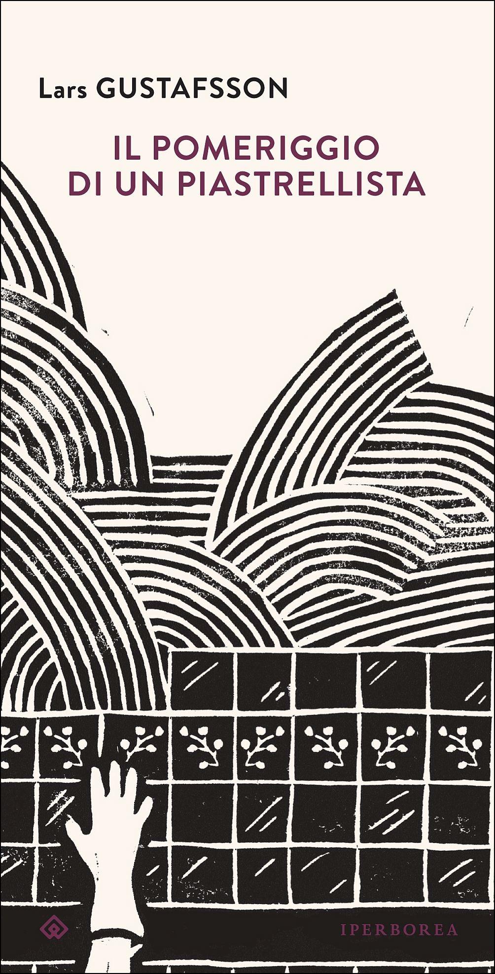 Il pomeriggio di un piastrellista di Lars Gustafsson 4 - fanzine