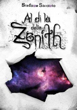 AL DI LÀ DELLO ZENITH di Stefano Saccinto 3 - fanzine