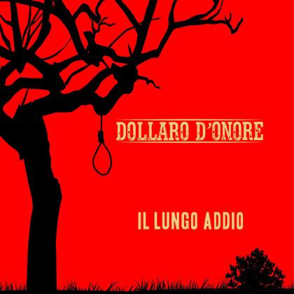 Dollaro D'Onore - Il lungo addio 4 - fanzine
