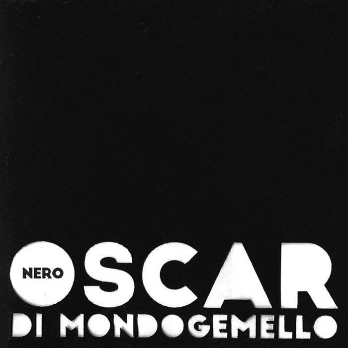 Oscar di Mondogemello - Nero 4 Iyezine.com