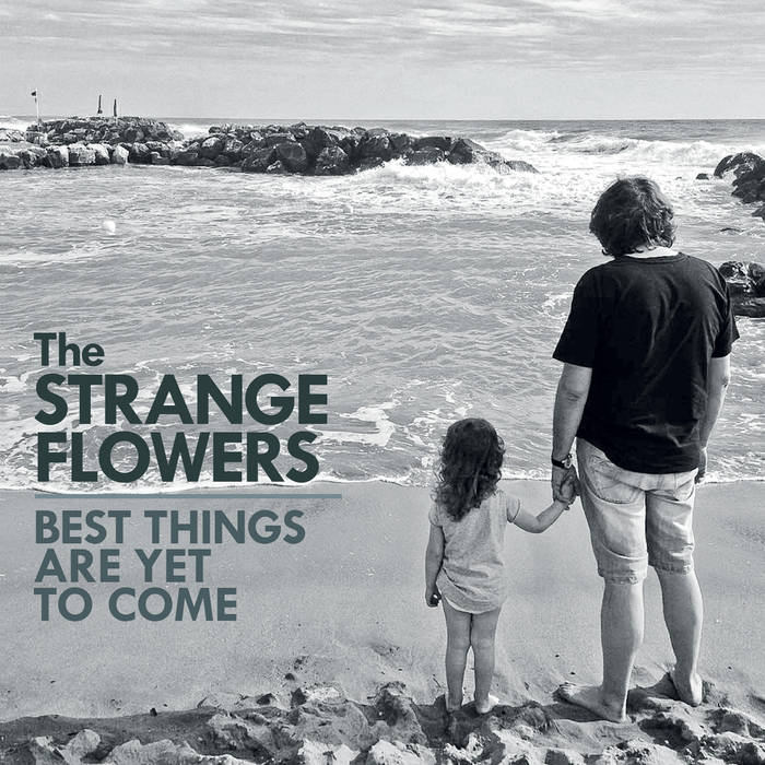 The Strange Flowers - Best Things Are Yet To Come 1 - fanzine