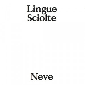 Lingue Sciolte - Neve 1 - fanzine