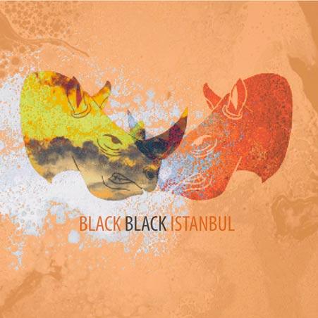 Black Black Istanbul -Black Black Istanbul 1 - fanzine