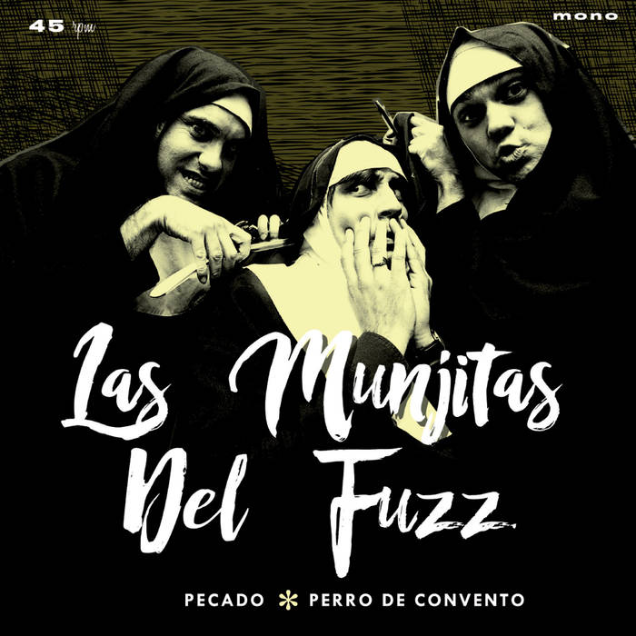 Las Munjitas Del Fuzz - Pecado / Perro De Convento 1 - fanzine
