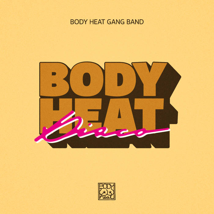 Body Heat Gang Band - Body Heat Disco 6 - fanzine