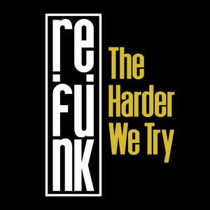 Re : Funk - The Harder We Try 7 - fanzine