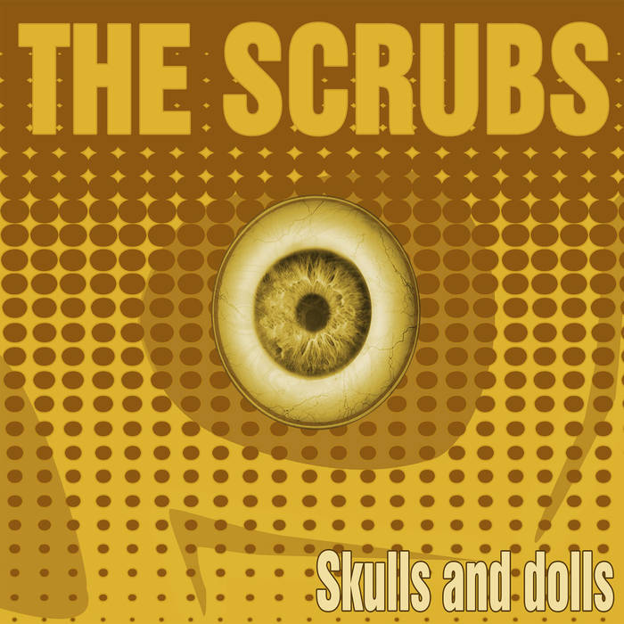 The Scrubs - Skulls And Dolls 1 - fanzine