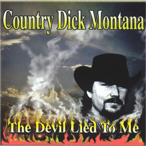 COUNTRY DICK MONTANA - THE DEVIL LIED TO ME (1996) 12 Iyezine.com