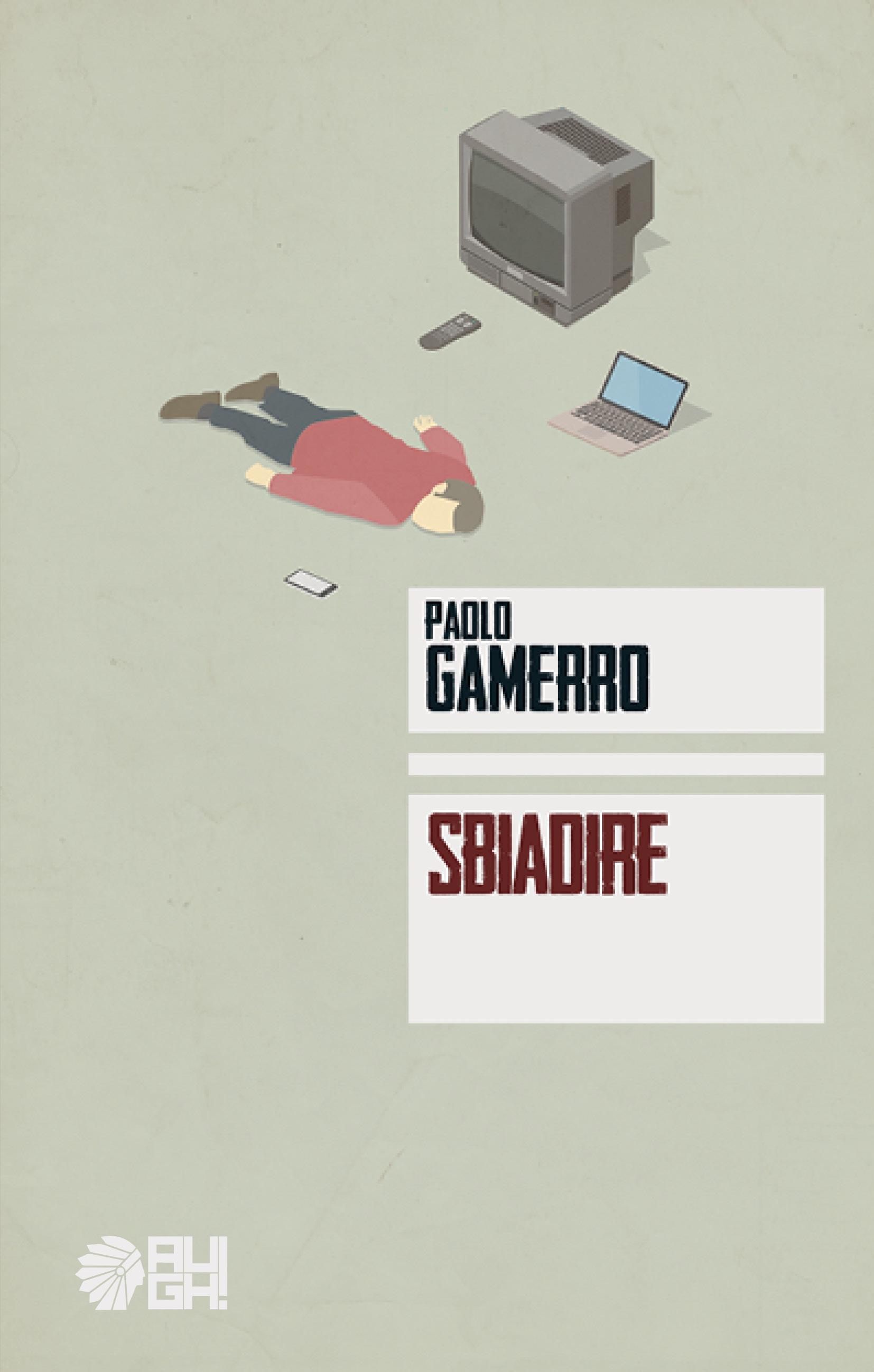 SBIADIRE - AUGH! EDIZIONI, 2017 1 - fanzine