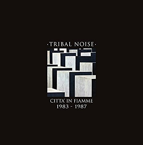 Tribal Noise - Città in fiamme 1983-1987 2 - fanzine