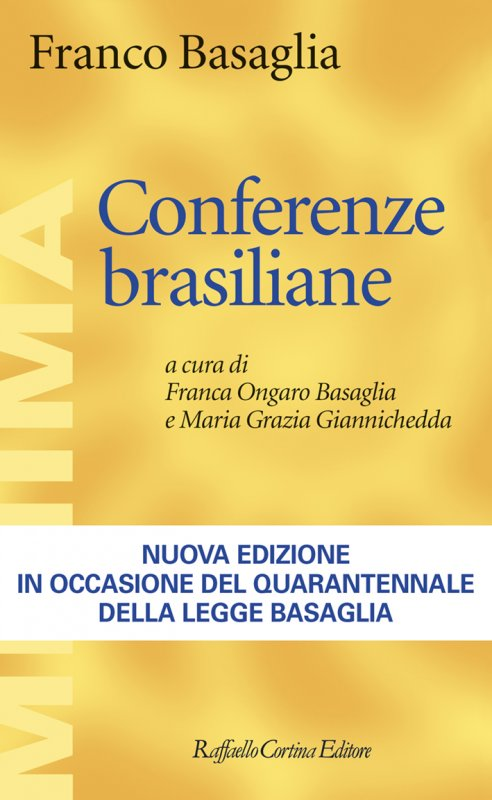 Conferenze brasiliane di Franco Basaglia (Cortina 2018) 1 - fanzine