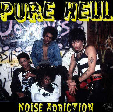PURE HELL - NOISE ADDICTION 1 - fanzine