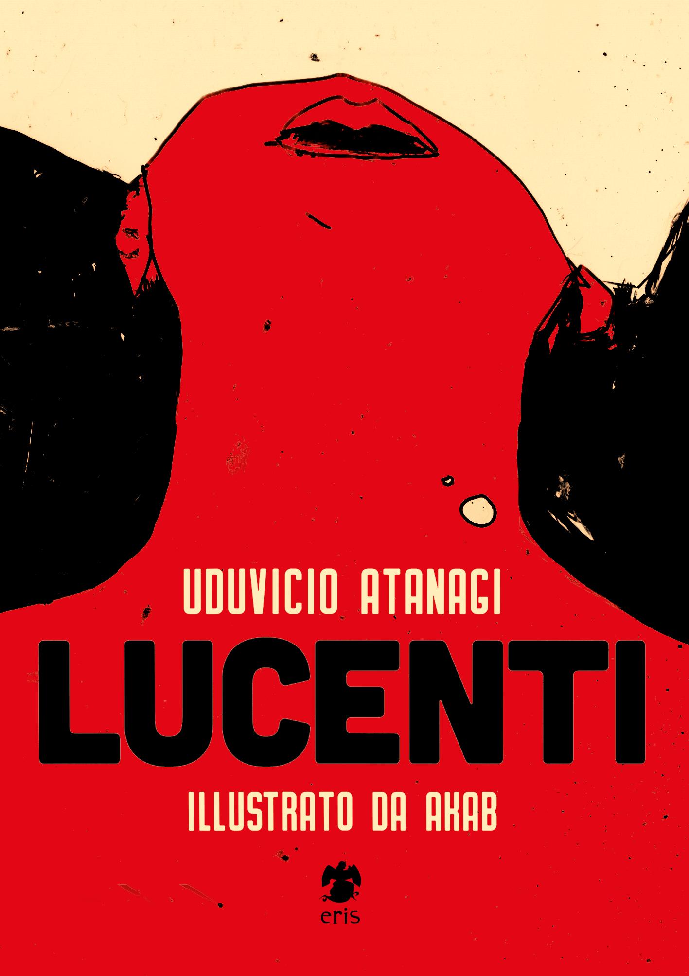Lucenti, Uduvicio Atanagi (Eris Edizioni, 2018) 2 - fanzine