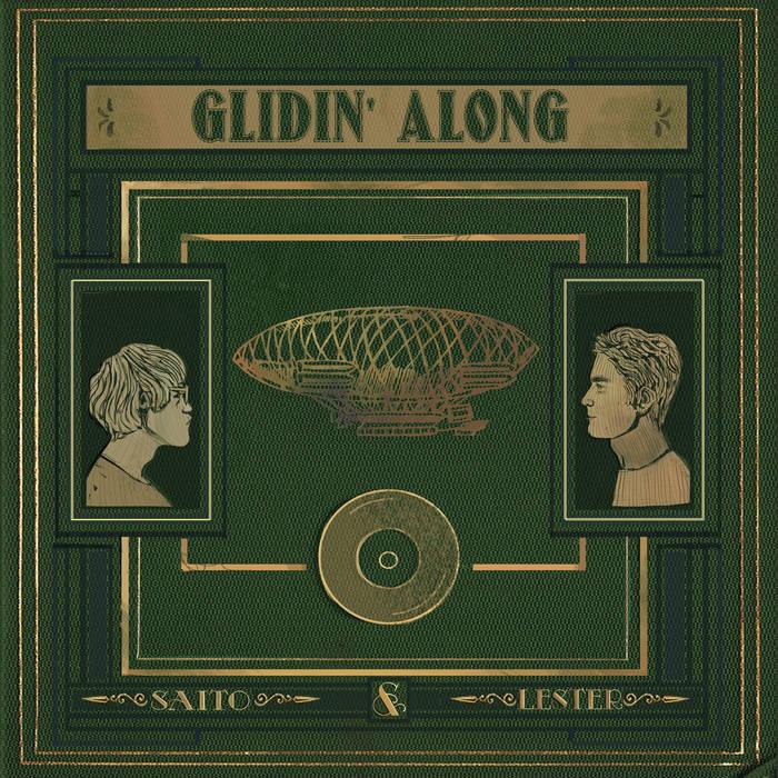 Saito & Lester - Glidin' Away 1 - fanzine