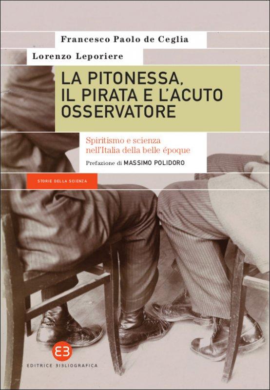 de Ceglia/Leporiere - La pitonessa, il pirata e l'acuto osservatore (Editrice bibliografica, 2018) 1 - fanzine