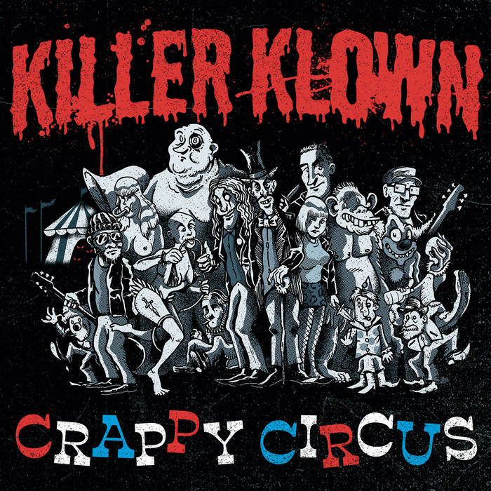 Killer Klown - Crappy Circus 5 Iyezine.com