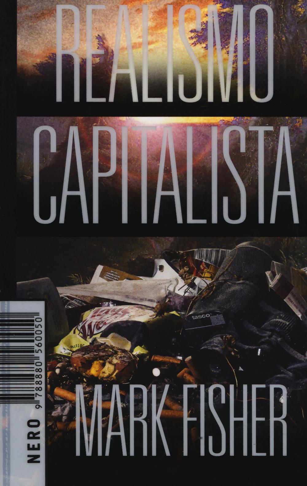 Realismo Capitalista di Mark Fisher 5 - fanzine