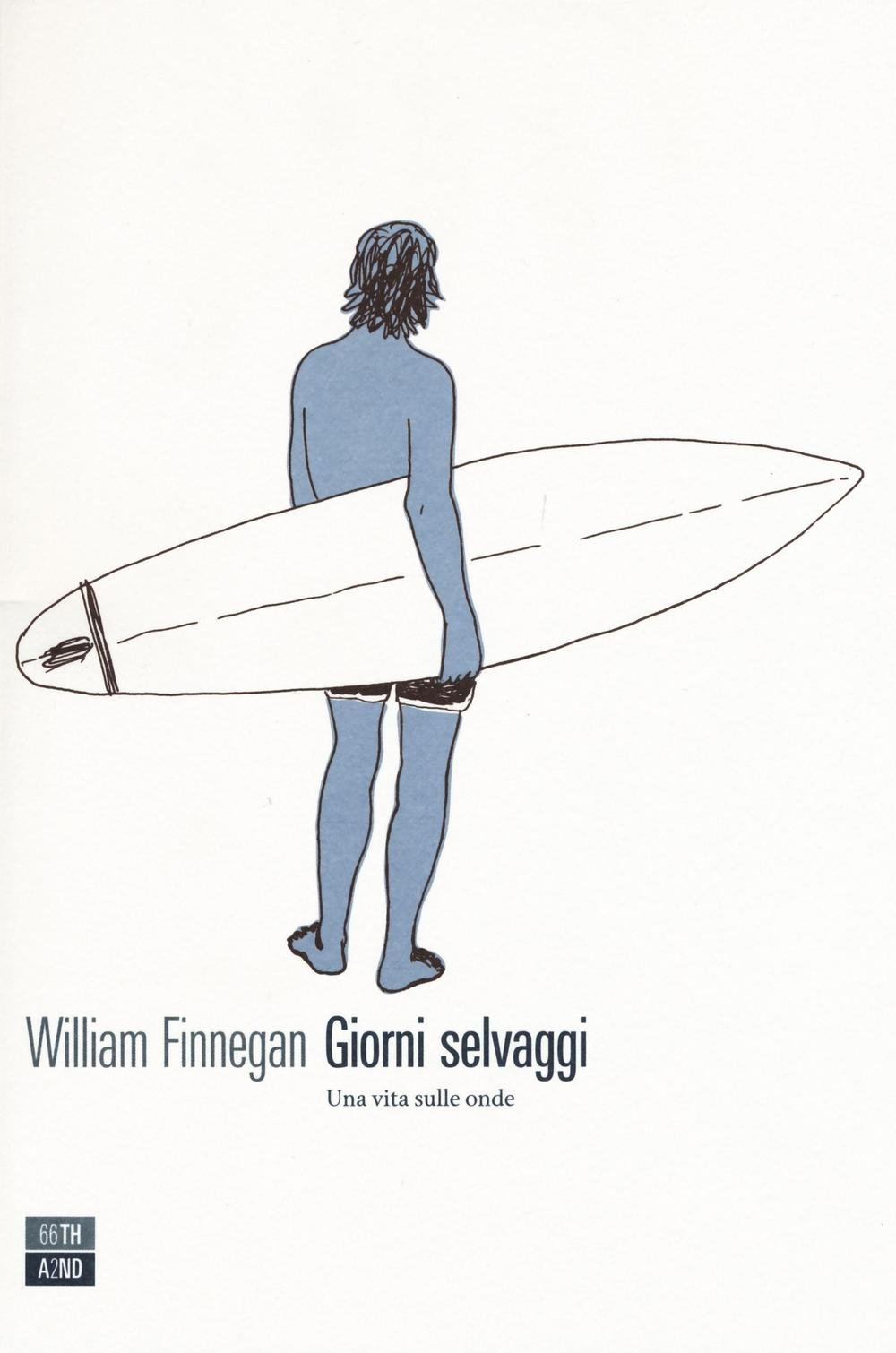 Giorni Selvaggi di William Finnegan 1 Iyezine.com